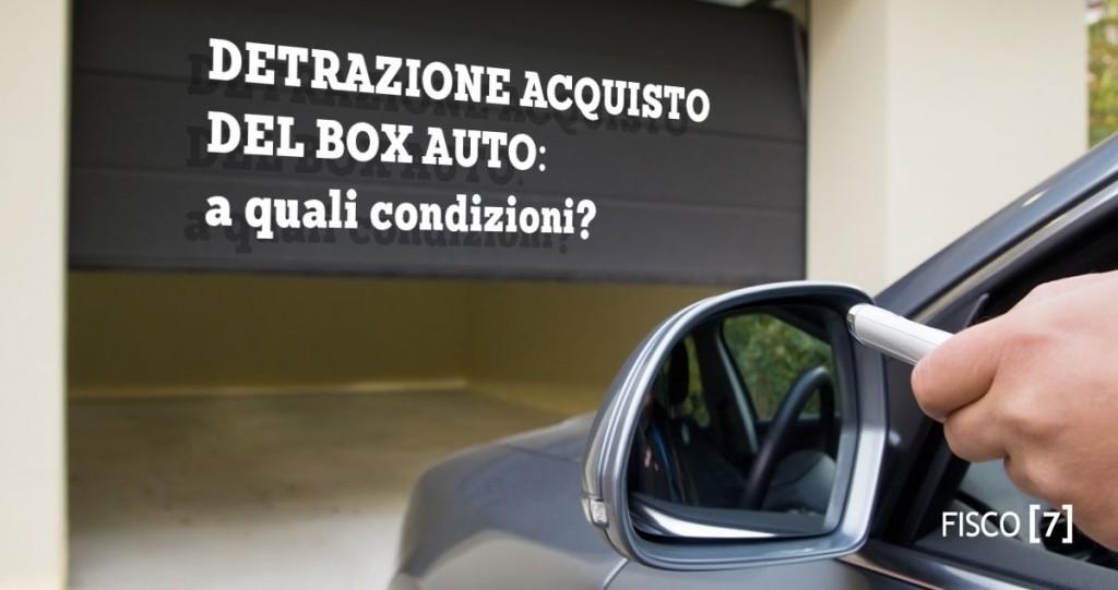 Detrazione box auto fisco dichiarazione reddditi 730 for Acquisto box pertinenziale detrazione 50 agenzia entrate